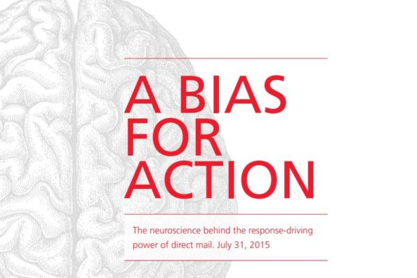 A Bias for Action:  The neuroscience behind the response-driving  power of direct mail