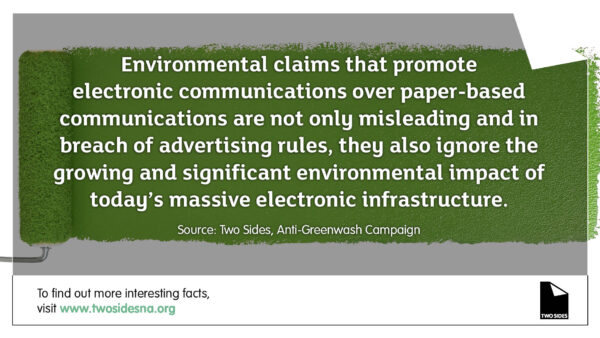 Paper Facts #4 – Environmental claims that promote electronic over paper-based communications are misleading